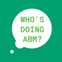 Who's doing ABM?
